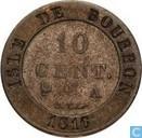 Isle de Bourbon 10 centimes 1816
