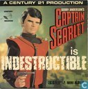 Captain Scarlet is indestructible