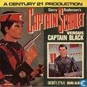 Captain Scarlet versus Captain Black