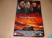 From Dusk till dawn 2. (Texas blood money)
