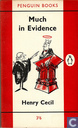Much in Evidence