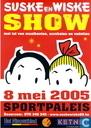 Suske en Wiske Show - 8 mei 2005