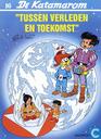 """Comic Books - Katamarom, De - """"Tussen verleden en toekomst"""""""
